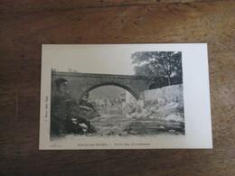 VALS Les BAINS - Pont Des Vivaraises - Vals Les Bains