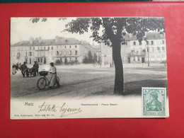 NELS METZ SÉRIE 104 PLACE MAZEL 1902 - Metz