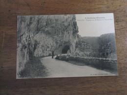 VALLON - Tunnel Sur La Route Au Pont D'Arc - Vallon Pont D'Arc