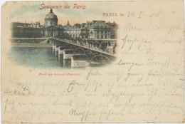 75 PARIS Précurseur 1898 Pont Des Arts Et L'Institut - Otros