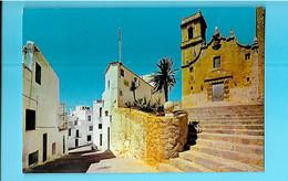 ESPAGNE----PENISCOLA--ntra Sra, De La Ermitana Y Calle---voir 2 Scans - Castellón