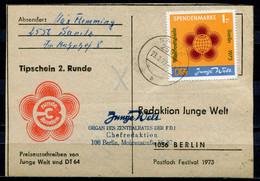 """DDR 1973 Seltene Tipscheinkarte Junge Welt/DT 64 Mit Spendenmarke Mi.Nr.1""""roter Aufdruck,dünnes Papier."""" 1 Karte Used - Covers"""