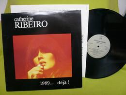 Catherine Ribeiro - 33t Vinyle - 1989...déjà ! - Otros - Canción Francesa