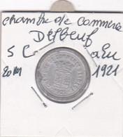 CHAMBRE DE COMMERCE D ELBEUF 1921  5 CENTIMES ALU - Monetari / Di Necessità