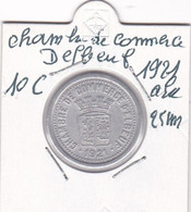 CHAMBRE DE COMMERCE D ELBEUF 1921  10   CENTIMES    ALU - Monetari / Di Necessità
