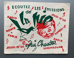 Buvard ECOUTEZ LA PIE QUI CHANTE Emissions De Radio - Cinema & Teatro