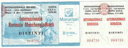 BIGLIETTO INTER - BORUSSIA MONCHENGLADBACH COPPA UEFA 1979-80 - NON UTILIZZATO - Sin Clasificación