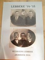 Lebbeke Eerste Wereldoorlog Militairen 480 Blz - Guerre 1914-18