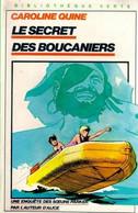 Soeurs Parker - Le Secret Des Boucaniers - De Caroline Quine - Bibliothèque Verte - 1982 - Biblioteca Verde