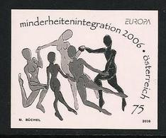 "AUSTRIA/ ÖSTERREICH /L'AUTRICHE  - EUROPA 2006 - TEMA ""INTEGRACIÓN"" - BLACK PRINT SERIE - 2006"