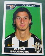 Zlatan IBRAHIMOVIC  Juventus # Calciatori Panini 2004-2005 #  Figurina N. 190 #  Calcio FOOTBALL Sverige - Trading Cards