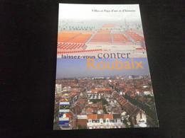 NORD - ROUBAIX - Ville Et Pays D'Art - Roubaix