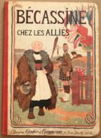 BECASSINE CHEZ LES ALLIES LIBRAIRIE GAUTIER ET LANGUEREAU 18 RUE JACOB PARIS - Bécassine