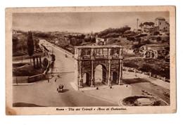 ROMA Via Dei Trionfi E Arco Di Costantino - Other Monuments & Buildings