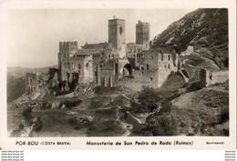 ESPAGNE  PORT BOU  Monasterio De San Pedro De Roda  ..... - Gerona