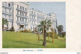 D06 CANNES Hôtel Métropole - Cannes