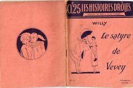 Le Satyre De Vevey Par Willy - Les Histoires Drôles N° 21 - 1901-1940