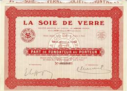 Titre Ancien - La Soie De Verre - Société Anonyme -Titre De 1931 - - Textil