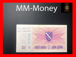 BOSNIA  10 Dinara  15.8.1994  P. 41  XF - Bosnie-Herzegovine
