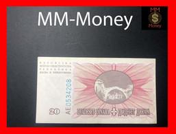 BOSNIA  20 Dinara  15.8.1994  P. 42  XF - Bosnie-Herzegovine