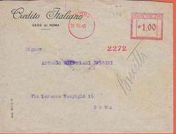 ITALIA - ITALY - ITALIE - 1945 - 1.00 EMA,Red Cancel - Banca Credito Italiano - Busta + Addebito Bonifico Bancario - Via - Machine Stamps (ATM)