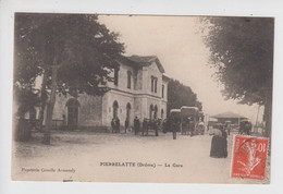 CPA Pierrelatte - La Gare (jolie Animation Avec Diligences) - Otros Municipios