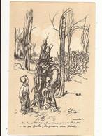 Illustrateurs Signés Poulbot Si Tu Pleurs Tu Ne Sera Pas Soldat  M'en Fiche La Guerre Sera Finie - Poulbot, F.