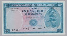 TIMOR 50 ESCUDOS - RÉGULO D. ALEIXO - 24/10/1967 - NOVA NÃO CIRCULADA  - CRISP UNCIRCULATED - Timor