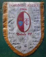 TORINO CALCIO 1906 # Gagliardetto, Natale '99 #grande Formato, Cm 34x 26 # Con Autografi, Prodotto Ufficiale - Kleding, Souvenirs & Andere