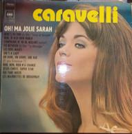 Disque Vinyle 33t – CARAVELLI – Oh Ma Jolie Sarah - Otros - Canción Francesa