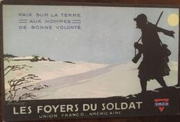 Cpa, GUERRE 1914-18 - Illustrateur, Signée DORIVAL , LES FOYERS DU SOLDAT - Union Franco Américaine - YMCA - Guerra 1914-18
