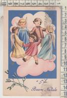 BUON NATALE  MERRY CHRISTMAS  JOYEUX NOËL GIOCHI GIROTONDO ANGELI VG 1957 - Andere