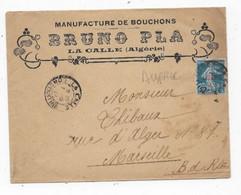 ALGERIE  Lettre  Entête  Manufacture De Bouchons Timbre 25c Semeuse Surchargé ALGERIE LA CALLE 1924 - Storia Postale