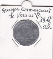 VERSAILLES  1918  GROUPES COMMERCIAUX DE VERSAILLES 10 C  1918 - Monetari / Di Necessità