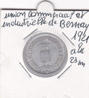 UNION COMMERCIALE ET INDUSTRIELLE DE BERNAY  1921   10  C - Monetari / Di Necessità