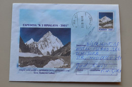 Romania Entier Postal Stationery Traveled  K2 Peak Mountains Himalaya - Escalada