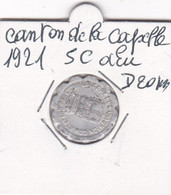 UNION  COMMERCE ET DE L INDUSTRIE  DU CANTON DE LA CAPELLE 1921   5 C - Monetari / Di Necessità