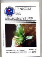 Cahier Des Micromonteurs 2010 Mineraux Mineralien De La Mine De Falgayrolles Aveyron - Wetenschap