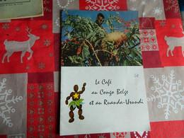 LE CAFE AU CONGO BELGE ET AU RUANDA-URUNDI -16 PAGES - Other