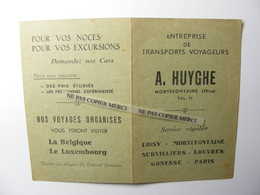 Huyghe Mortefontaine Oise Transports Cars Autocars Paris Montaby Loisy Belgique Luxembourg - Europa