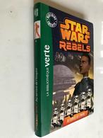 Bibliothèque Verte    STAR WARS REBELS N° 4    Au Service De L'Empire    Hachette - 2014   Tbe - Biblioteca Verde