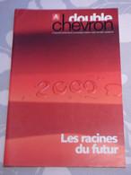 DOUBLE CHEVRON Magazine N° 28 Hiver 1999-2000 - Coches
