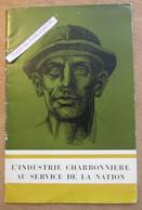 """L'Industrie Charbonnière Au Service De La Nation"""" Belgique 1951 - Collezioni"""