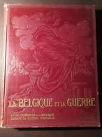 La Belgique Et La Guerre - Par G.Rency - 1920-1923 - 4 Delen - Eerste Wereldoorlog - Ieper Merkem Zillebeke Diksmuide .. - Guerre 1914-18