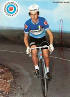 CARTE CYCLISME WILMO FRANCIONI TEAM FERRETTI 1972 ( DECOUPE, FORMAT 14,8 X 20,4 ) - Radsport