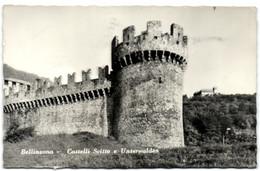 Bellinzona - Castelli Svitto E Unterwalden - TI Ticino