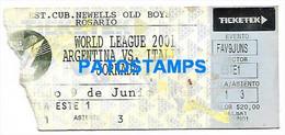 148581 SPORTS SOCCER FUTBOL WORLD LEAGUE STADIUM NEWELLS OLD BOYS ARGENTINA VS ITALIA TICKET ENTRADA 2001 NO POSTCARD - Unclassified