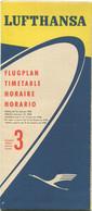 Deutschland - Lufthansa 1958 - Timetable Flugplan Ausgehend Von Frankfurt 3. Ausgabe Gültig Ab 12. Januar - Faltblatt - Europe