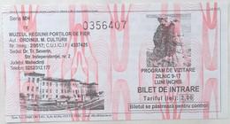Romania / The Iron Gate Region Museum / Muzeul Regiunii Porţilor De Fier  / Turnu Severin - Entry Tickets 2020 - Eintrittskarten