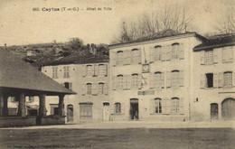 CAYLUS ( T Et G) Hotel De Ville Halle Recto Verso - Caylus